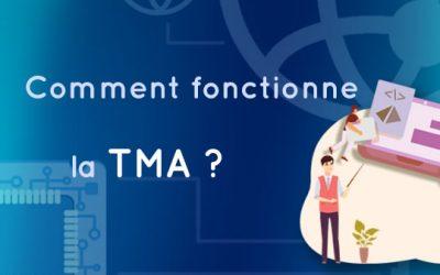 Comment fonctionne la TMA ?