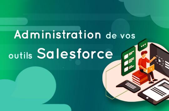 Administration de vos outils Salesforce