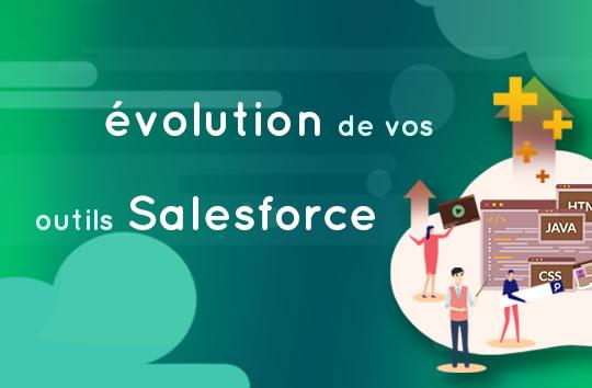 Évolutions de votre CRM Salesforce