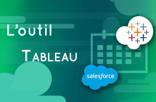 L'outil Tableau de Salesforce